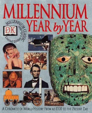 9780789446411: Millennium Year By Year: A Chronicle of World History from AD 1000 to the Present Day