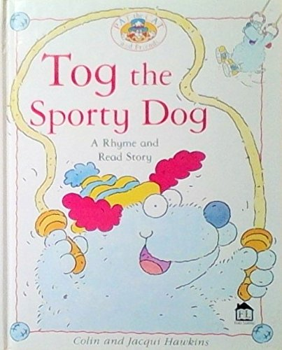 9780789446770: TOG THE SPORTY DOG (Pat the cat and friends)