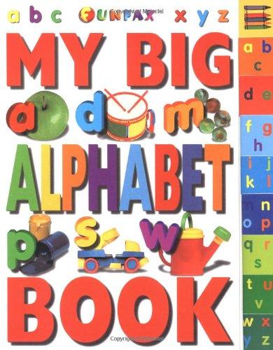9780789446817: My Big Alphabet Book (Big Tab Board Books)