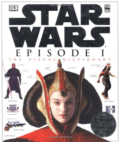 9780789447012: The Visual Dictionary of Star Wars, Episode I - The Phantom Menace