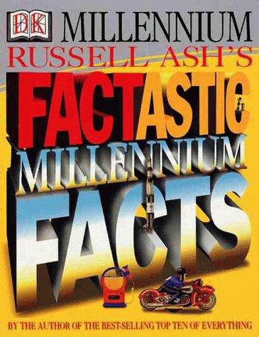 9780789447104: Factastic Millennium Facts (DK Millennium)