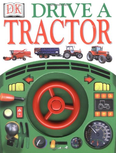 9780789447432: Drive A Tractor