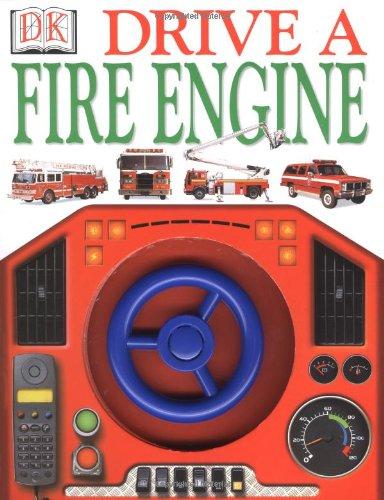 9780789447449: Drive A Fire Engine