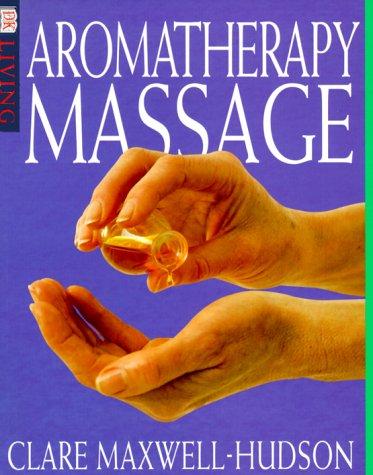 9780789448354: Aromatherapy Massage (DK Living)