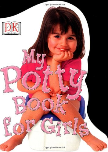 9780789448453: My Potty Book for Girls (Potty Books)