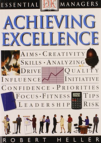 Essential Managers: Achieving Excellence (9780789448637) by Roy Johnson; John P. Eaton; Robert Heller; Adele Hayward