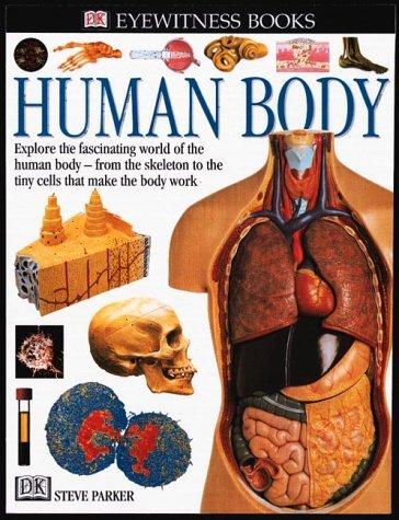 9780789448835: Eyewitness: Human Body (Eyewitness Books)