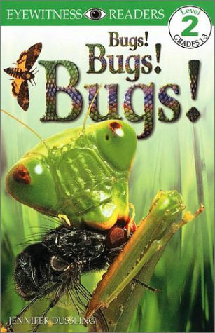 9780789450838: DK Big Readers: Bugs! Bugs! Bugs! (Level 2: Beginning to Read Alone)
