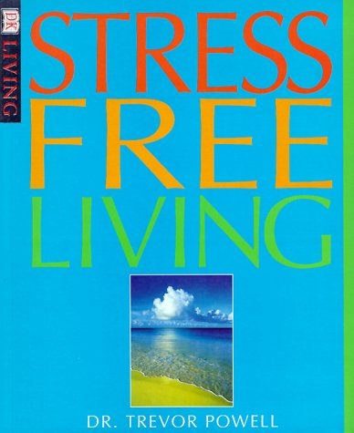 9780789451194: Stress Free Living (DK Living)
