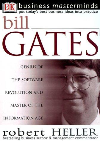 Business Masterminds: Bill Gates: Heller, Robert