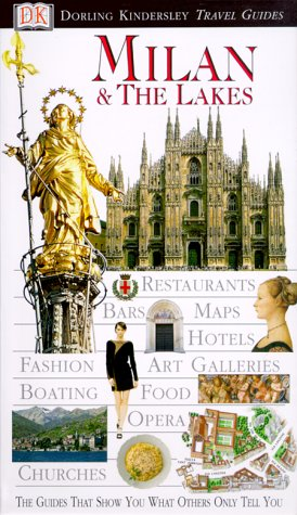 9780789451712: Dk Eyewitness Travel Guides: Milan and the Lakes
