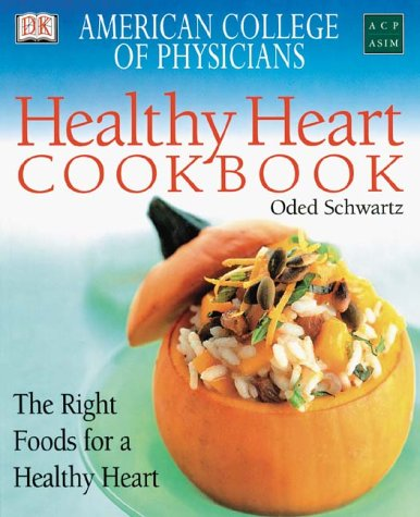American College of Physicians Healthy Heart Cookbook: American College of Physicians-American ...