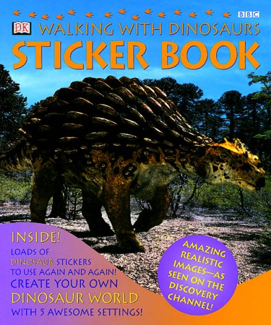 9780789452085: Walking with Dinosaurs: Sticker Book