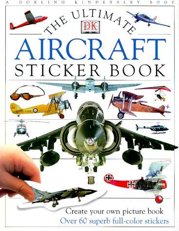 9780789452405: The Ultimate Aircraft Sticker Book (Ultimate Sticker Books)