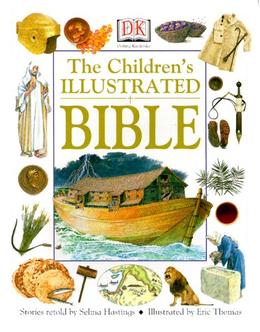 9780789453310: The Children's Illustrated Bible