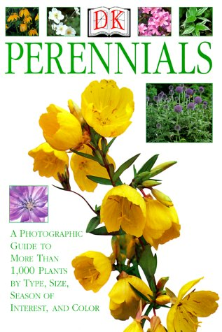 Perennials : A Photographic Guide to More: Linden Hawthorne; Michael