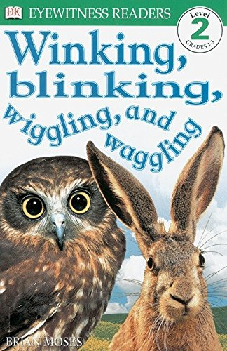 9780789454133: DK Readers: Winking, Blinking, Wiggling & Waggling (Level 2: Beginning to Read Alone)