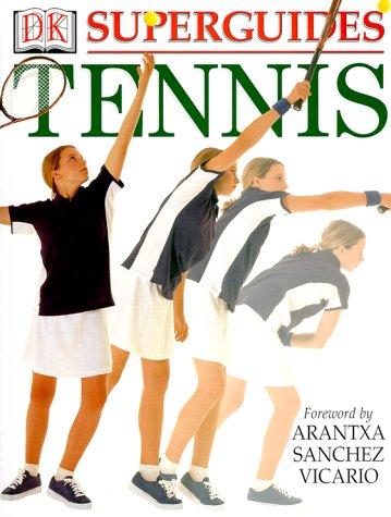 9780789454348: Superguides:Tennis