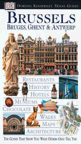 9780789455239: Brussels: Bruges, Ghent & Antwerp (Dorling Kindersley Travel Guides)