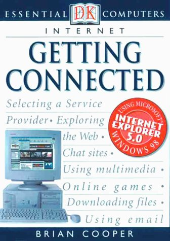 Essential Computers: Getting Connected: Cooper, Brian