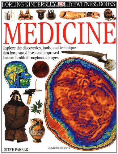 Eyewitness: Medicine: Parker, Steve