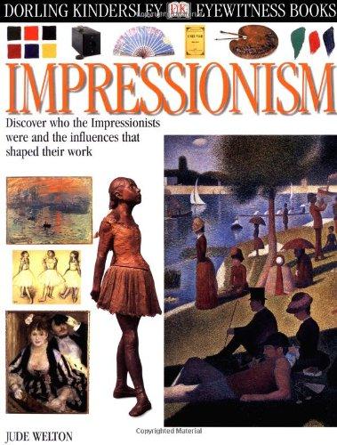 Eyewitness: Impressionism: Jude Welton