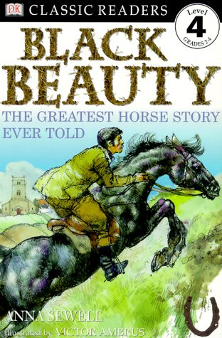 DK Readers: Black Beauty (Level 4: Proficient Readers) (0789457024) by Anna Sewell