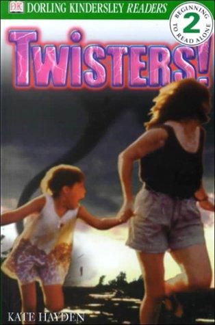 Twisters!: Kate Hayden; Dorling Kindersley Publishing Staff; Deborah Lock