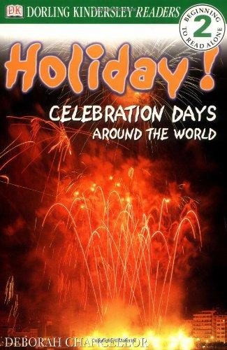DK Readers: Holiday! Celebration Days Around the: DK Publishing