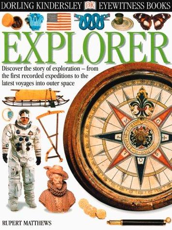 9780789457622: Explorer (Eyewitness Books)