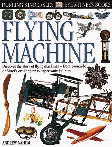 9780789457660: Eyewitness: Flying Machine (Eyewitness Books)