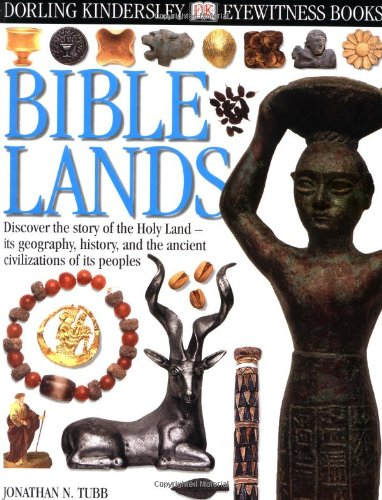 Eyewitness: Bible Lands: Jonathan Tubb