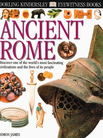 9780789457882: Ancient Rome (Eyewitness Books)