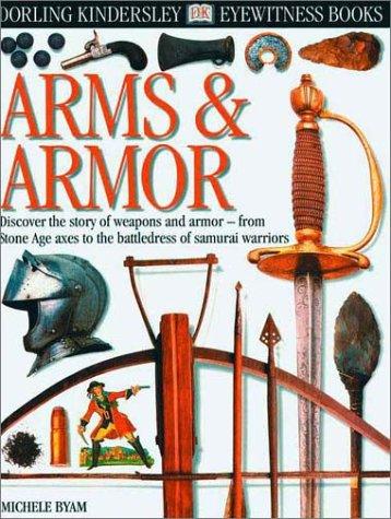 9780789458360: Arms & Armor (Eyewitness Books)