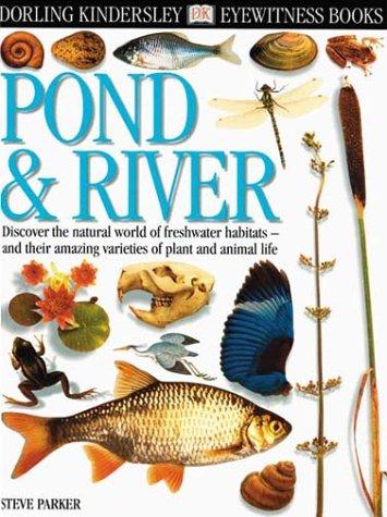 9780789458384: Pond & River (Eyewitness Books)