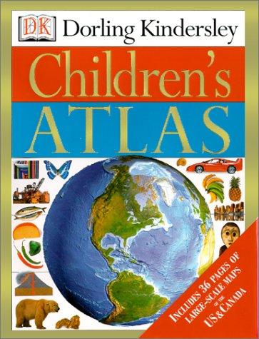 9780789458452: Dorling Kindersley Children's Atlas