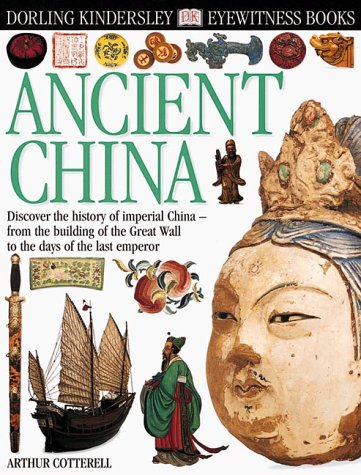 9780789458667: Ancient China (Eyewitness Books)