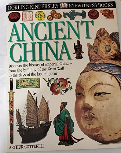 9780789458674: Title: ANCIENT CHINA DK Eyewitness Books