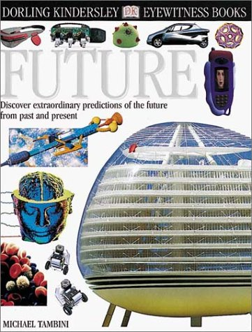 9780789458902: Future (Eyewitness Books)