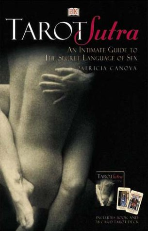 9780789459664: Tarot Sutra: An Intimate Guide to the Secret Language of Sex : Boxed