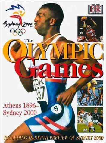 9780789459756: The Olympic Games: Athens 1896- Sydney 2000
