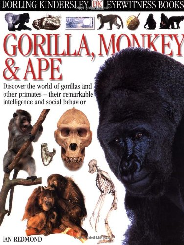 9780789460363: Eyewitness Books : Gorilla, Monkey & Ape