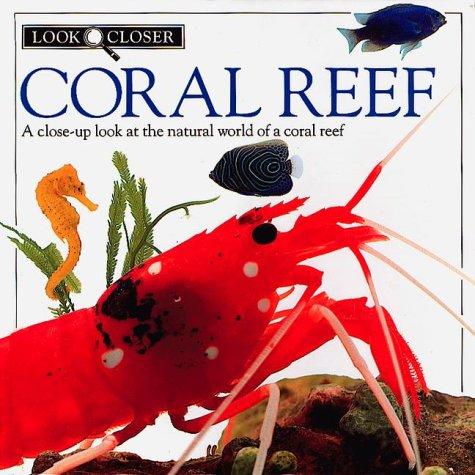 9780789461018: Look Closer: Coral Reef