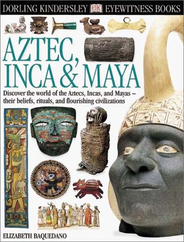 9780789461155: Aztec, Inca & Maya (Eyewitness Books)