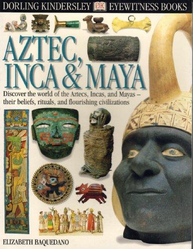 9780789461162: Aztec, Inca & Maya