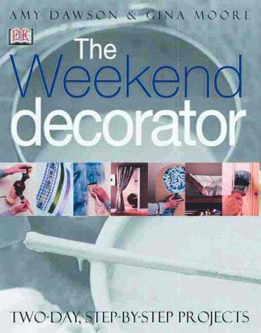 9780789461292: Weekend Decorator