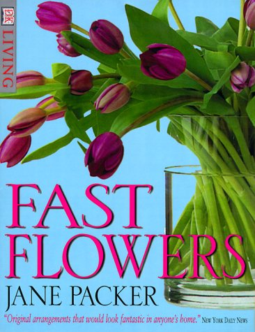9780789461445: Fast Flowers
