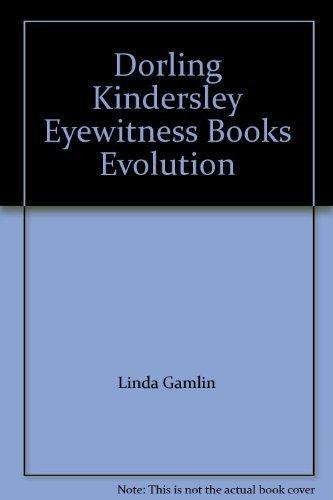 Dorling Kindersley Eyewitness Books Evolution: Linda Gamlin