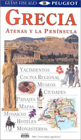 9780789462268: Guias Visuales - Grecia Y Atenas (Dorlin (Dorling Kindersley Spanish Travel Guides)