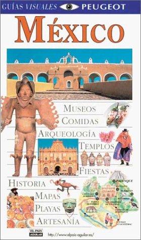 Guias Visuales: Mexico: DK Publishing
